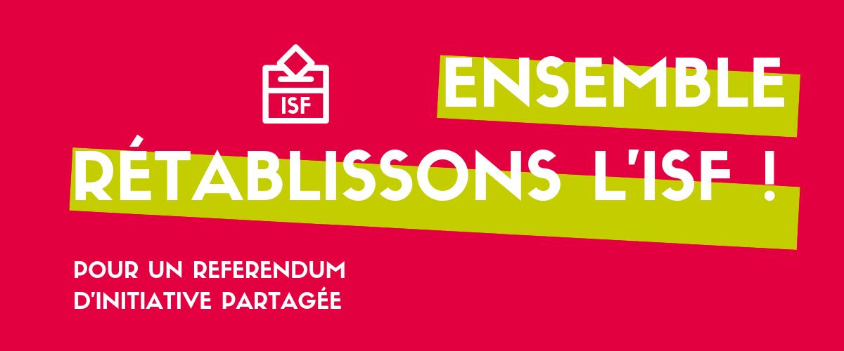 Rétablissons l'ISF ! Une France plus juste, c'est une France où chacun·e contribue selon ses moyens